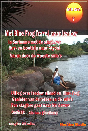 DVD 7 - Met Blue Frog Travel naar Isadow