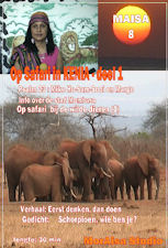 DVD 8  - Op Safari in Kenia deel I